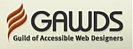 Member of the Guild of Accessible Web Designers (GAWDS)